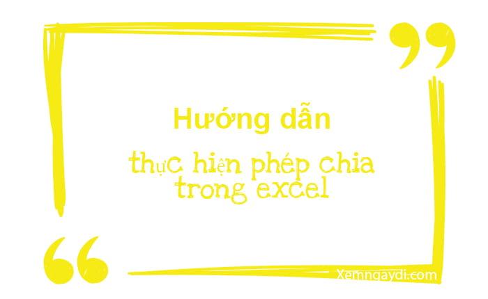 huong-dan-thuc-hien-phep-chia-trong-excel-thumbnail