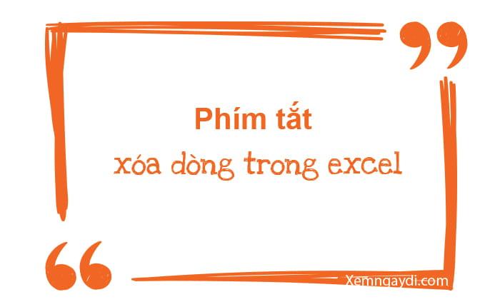 phim-tat-xoa-dong-trong-excel-thumbnail