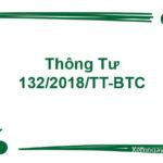 Thông tư 132/2018/TT-BTC Hướng dẫn chế độ kế toán cho doanh nghiệp siêu nhỏ