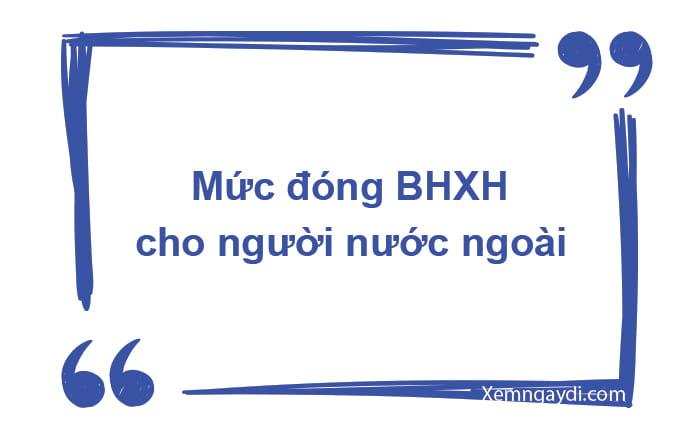 Mức đóng BHXH cho người nước ngoài